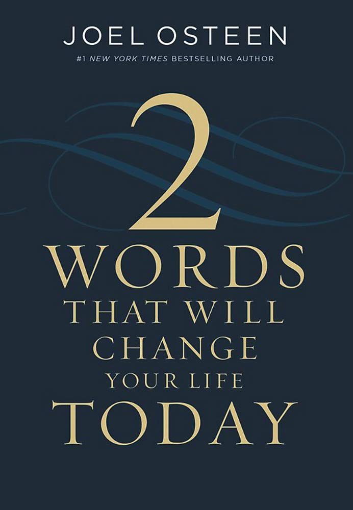 Two Words That Will Change Your Life Today is the best book to read