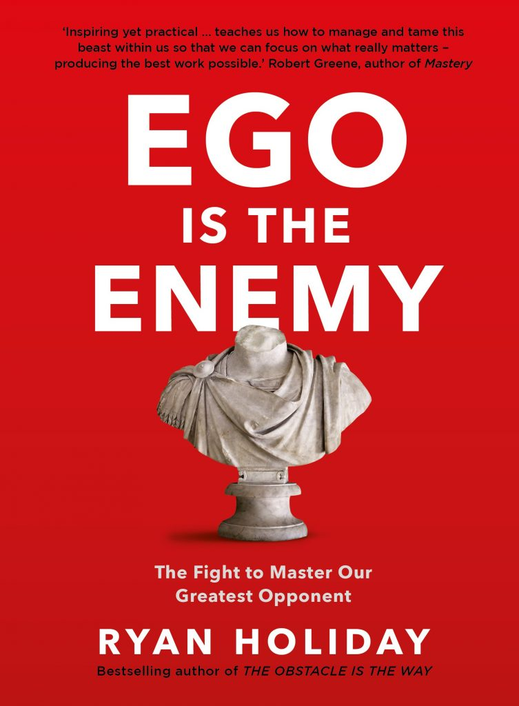 EGO IS THE ENEMY is the best book to read