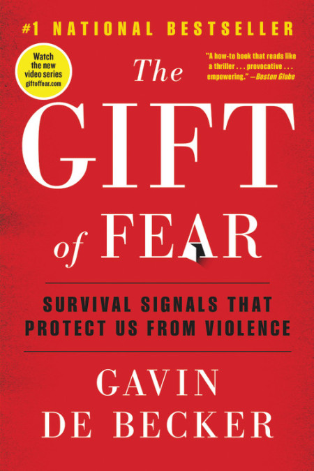 The Gift of fear is the best motivational book