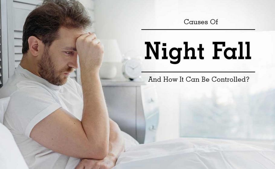 Cause of Nightfall in Men
